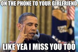 Your Girlfriend Meme - 20 i miss u memes for when you re apart sayingimages com