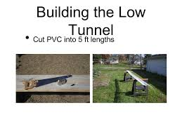 how to build a small inexpensive low tunnel hoop house ppt download
