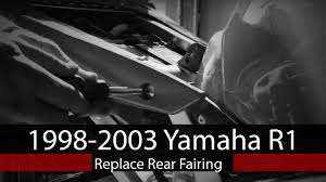 how to replace rear fairing on 1998 2003 yamaha r1 youtube