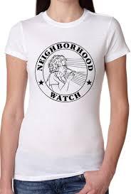 neighborhood watch t shirt funny shirt s 3xl on luulla