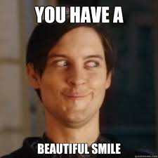 Smile Funny Meme - image funny smile meme you have beautiful smile image jpg the