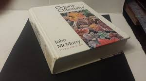 organic chemistry john mcmurry 5th edition what u0027s it worth