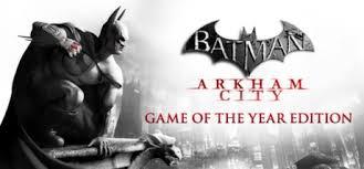 batman arkham asylum apk save 75 on batman arkham city of the year edition on steam