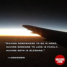 quotes new home blessings having somewhere to go is home having someone to love is family