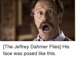 Jeffrey Meme - jeffrey dahmer and jeffrey dahmer meme on me me