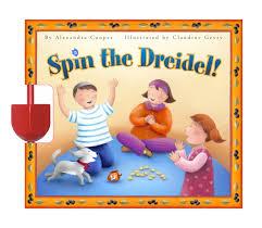 where to buy a dreidel spin the dreidel book by alexandra cooper claudine gévry