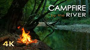 4k campfire by the river relaxing fireplace u0026 nature sounds