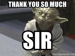 Yoda Meme Maker - thank you so much sir congratulations yoda meme generator