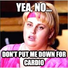 Wilson Meme - wilson at the gym no more cardio funny meme