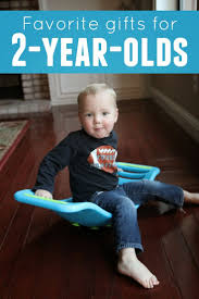 favorite gifts for 2 year olds kid activities parents and