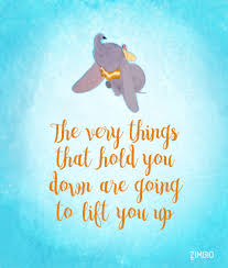 disney quote images you go dumbo these inspirational disney quotes will instantly
