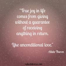 Love Is Unconditional Quote by Quotes U2013 Divorce