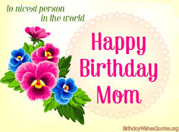 top 100 happy birthday mom wishes quotes messages happy