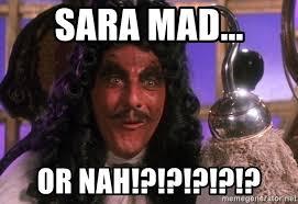 Or Nah Meme - sara mad or nah captain hook meme meme generator