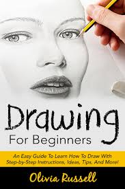 buy drawing for beginners an easy guide to learn how to draw with
