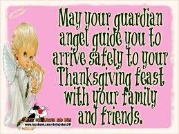 may your guardian guide you to a safe thanksgiving pictures