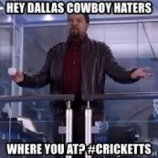 Dallas Cowboy Hater Memes - ice cube gets real meme generator