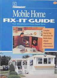 the manual for manufactured mobile home repair and upgrade mark n