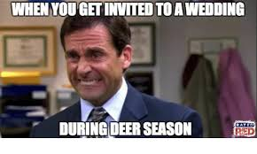Meme Wedding - when youetited to a wedding during deer season rated red deer