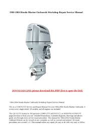 calaméo 1984 2004 honda marine outboards workshop repair service