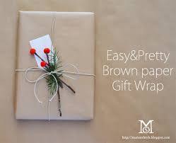 brown paper wrapping a matter of style diy fashion easy pretty brown paper gift wrap