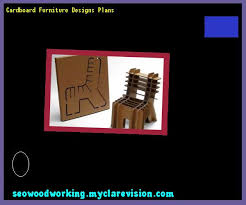Diy Cardboard Furniture Plans Free by Cardboard Furniture Plans Free 091314 Woodworking Plans And