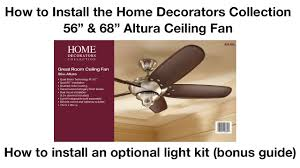 Home Decorators Hampton Bay by How To Install 56 In And 68 In Altura Ceiling Fan Youtube