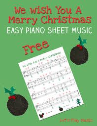 we wish you a merry easy piano sheet let s play