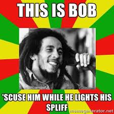 Propaganda Meme - be like bob be like bill bob marley weed meme propaganda