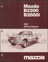 mazda b2200 1991 mazda b2600i b2200 pickup truck wiring diagram manual original