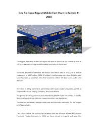 ikea pdf ikea to open biggest middle east store in bahrain in 2018 pdf