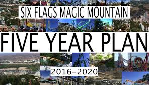 Six Flags Facts Six Flags Magic Mountain 5 Year Plan 2016 2020 Future