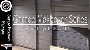 garage makeover painting the walls youtube