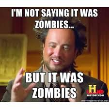 History Channel Ancient Aliens Meme - ancient aliens crazy hair guy zombies and ancient aliens ancient