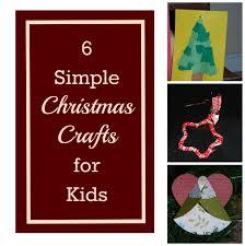 six simple christmas crafts for kids joy in my kitchen
