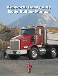 kenworth heavy duty ken worth heavy duty bodybuilder manual 1 suspension vehicle