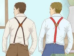 Comfortable Suspenders 4 Ways To Put On Suspenders Wikihow