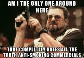 Anti Smoking Meme - fuck the truth caign meme on imgur