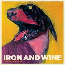dog photo album the shepherd s dog by iron wine on sub pop records