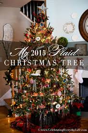fashioned christmas tree my 2015 plaid christmas tree celebrating everyday with