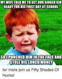 Kid Memes - 25 best memes about angry ginger kid angry ginger kid memes
