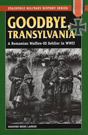 amazon goodbye transylvania romanian waffen ss soldier