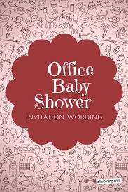 office baby shower invitation wording allwording