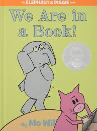 we are in a book an elephant and piggie book mo willems