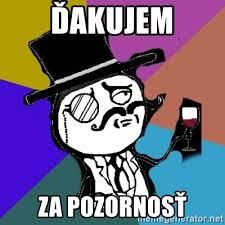 Gentleman Meme - 芬akujem za pozornos螂 gentleman meme generator