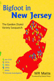 Bigfoot Sightings Map Amazon Com Bigfoot In New Jersey The Garden State Variety