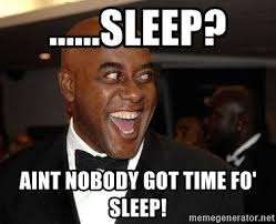Ainsley Harriott Meme - sleep aint nobody got time fo sleep excited ainsley harriott
