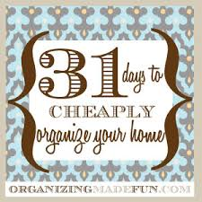 organizing a home cheaply organize your homeorganizing made fun cheaply organize