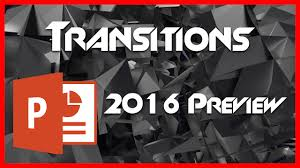 introduction to powerpoint transitions 8 introduction to powerpoint 2016 preview tutorial