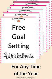 goal setting worksheets to help make your new year successful